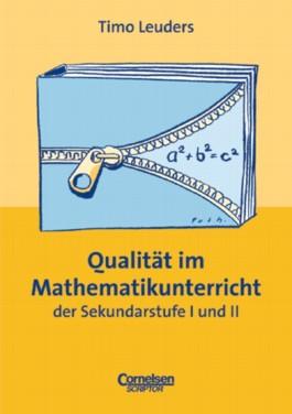 Praxisbuch / Qualität im Mathematikunterricht der Sekundarstufe I und II
