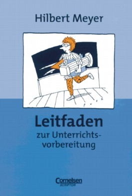 Praxisbuch Meyer / Leitfaden zur Unterrichtsvorbereitung
