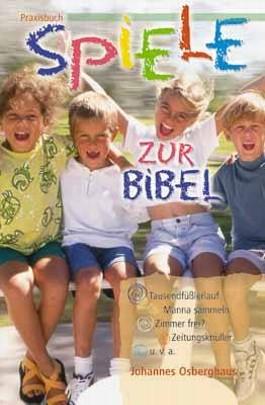 Praxisbuch Spiele zur Bibel