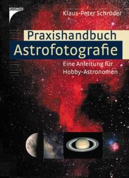Praxishandbuch Astrofotografie