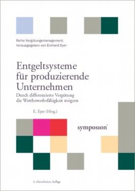 Praxishandbuch Entgeltsysteme für produzierende Unternehmen