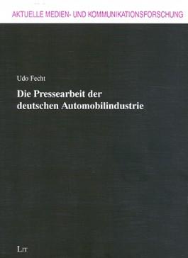 Pressearbeit der Deutschen Automobilindustrie