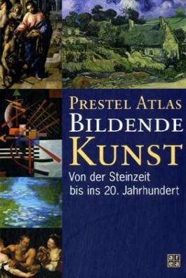 Prestel Atlas Bildende Kunst