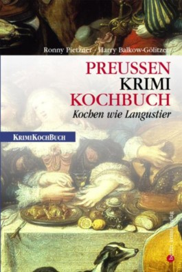 Preußen-Krimi-Kochbuch