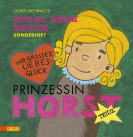 Prinzessin Horst, Band 2: Prinzessin Horst Teil 2
