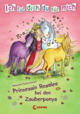 Prinzessin Rosalea bei den Zauberponys