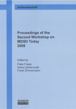 Proceedings of the Second Workshop on MDSD Today 2008