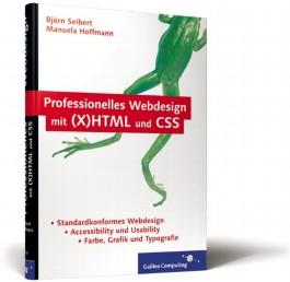 Professionelles Webdesign mit (X)HTML und CSS