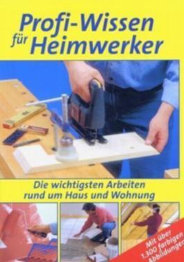 Profi-Wissen für Heimwerker