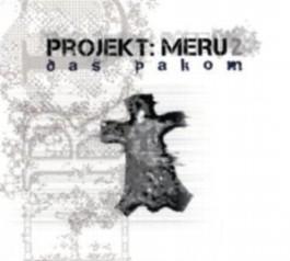 Projekt: Meru 2, Das Pakom
