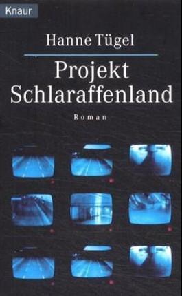 Projekt Schlaraffenland