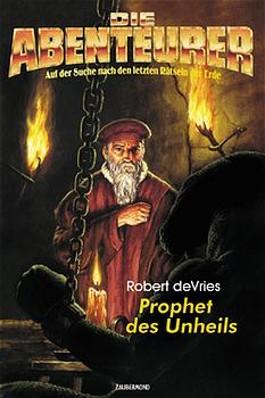 Prophet des Unheils