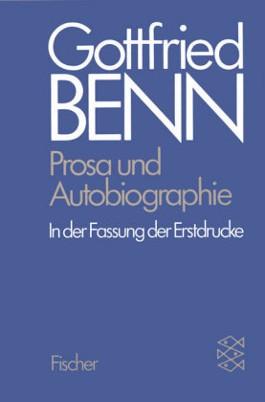 Prosa und Autobiographie in der Fassung der Erstdrucke