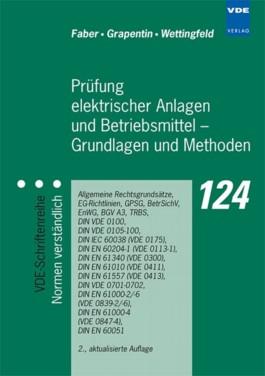 Prüfung elektrischer Anlagen und Betriebsmittel - Grundlagen und Methoden