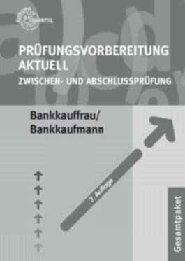 Prüfungsvorbereitung Aktuell Bankkauffrau /Bankkaufmann