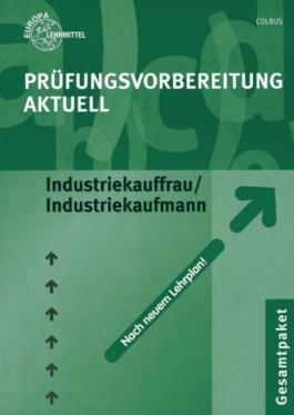 Prüfungsvorbereitung aktuell für Industriekauffrau/ Industriekaufmann