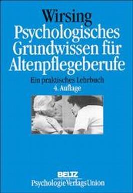 Psychologisches Grundwissen für Altenpflegeberufe