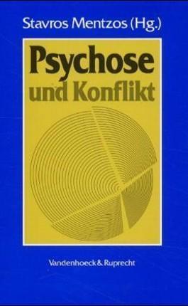 Psychose und Konflikt