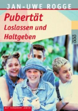 Pubertät. Loslassen und Haltgeben