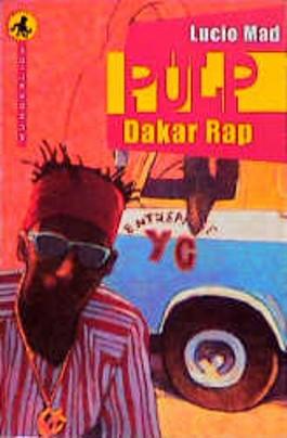 Pulp, Dakar-Rap
