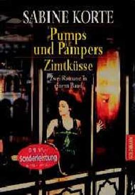 Pumps und Pampers / Zimtküsse