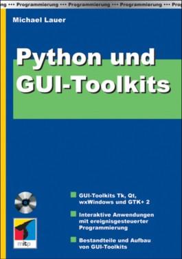 Python und GUI-Toolkits, m. CD-ROM