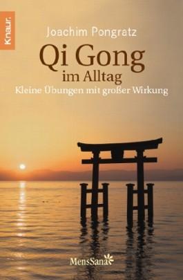 Qi Gong im Alltag