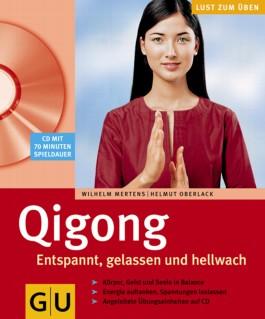 Qigong Entspannt, gelassen und hellwach