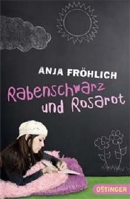 Rabenschwarz und Rosarot