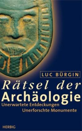 Rätsel der Archäologie