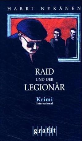 Raid und der Legionär
