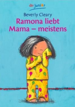 Ramona liebt Mama - meistens