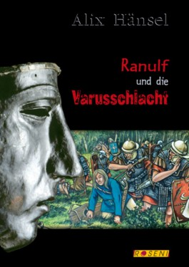 Ranulf und die Varusschlacht