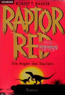 Raptor Red. Die Augen des Sauriers