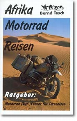 Ratgeber: Motorrad (Ver-)Führer für Fernreisen