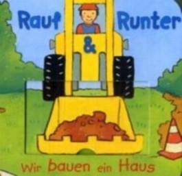 Rauf & Runter, Wir bauen ein Haus