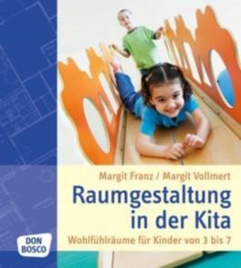 Raumgestaltung in der kita von margit franz bei for Raumgestaltung literatur