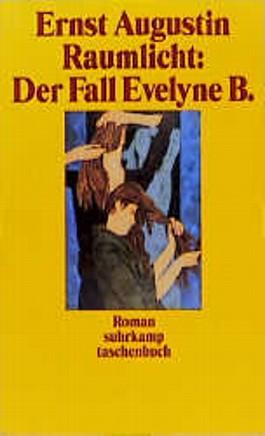 Raumlicht, Der Fall Evelyne B.