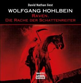 Raven 03. Die Rache der Schattenreiter