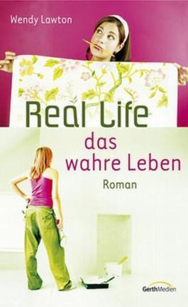 Real Life - Das wahre Leben