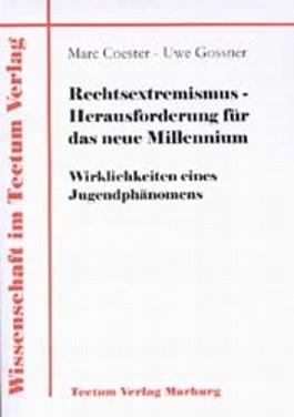 Rechtsextremismus - Herausforderung für das neue Millennium