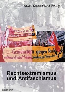 Rechtsextremismus und Antifaschismus
