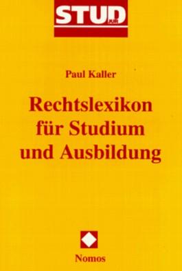 Rechtslexikon für Studium und Ausbildung