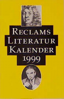 Reclams Literatur- Kalender 1999.