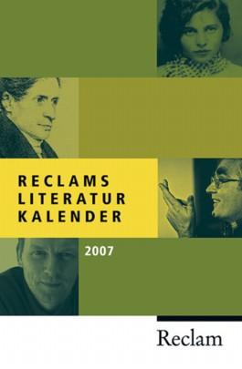 Reclams Literatur-Kalender 2007