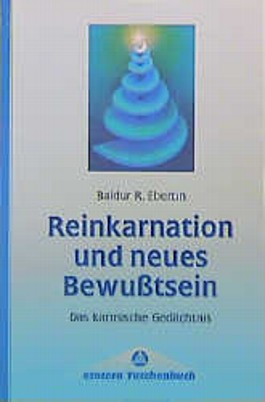 Reinkarnation und neues Bewußtsein