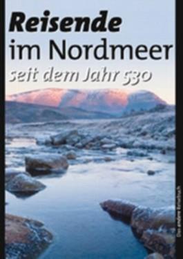 Reisende im Nordmeer seit dem Jahr 530