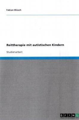 Reittherapie mit autistischen Kindern