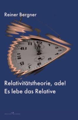 Relativitätstheorie Ade!