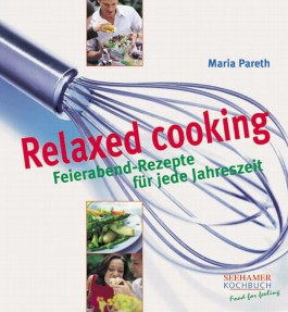 Relaxed cooking